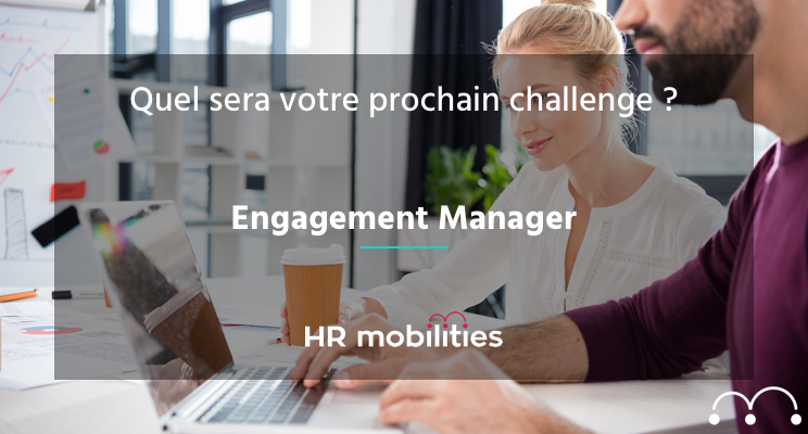 Engagement Manager offre d'emploi
